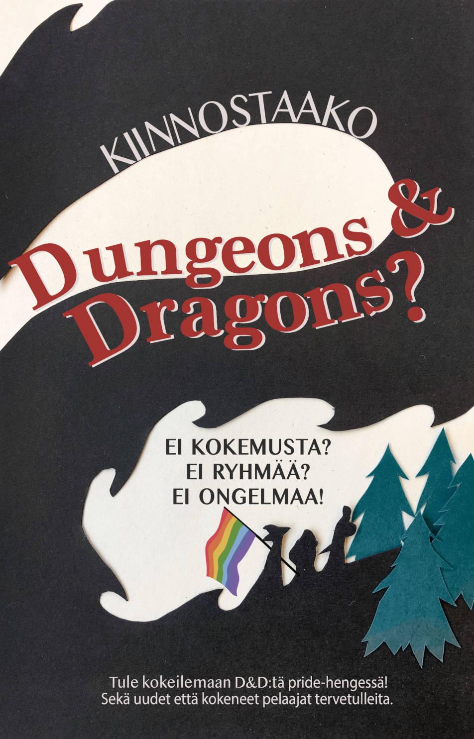 Kiinnostaako Dungeons & Dragons? Ei kokemusta? Ei ryhmää? Ei ongelmaa! Tule kokeilemaan D&D:tä pride-hengessä! Seka uudet että kokeneet pelaajat tervetulleita.