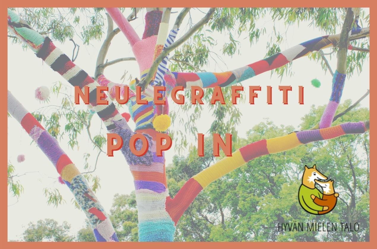 Neulegraffiti Pop In - Hyvän mielen talo.