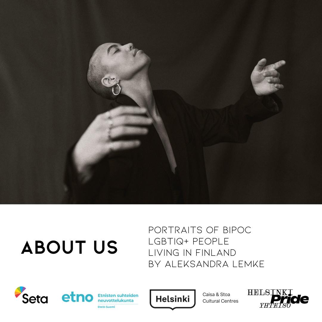 About Us - Portraits of BIPOC LGBTIQ+ people living in Finland by Aleksandra Lemke