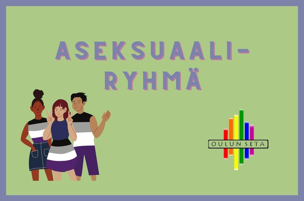 Aseksuaaliryhmä - Oulun Seta