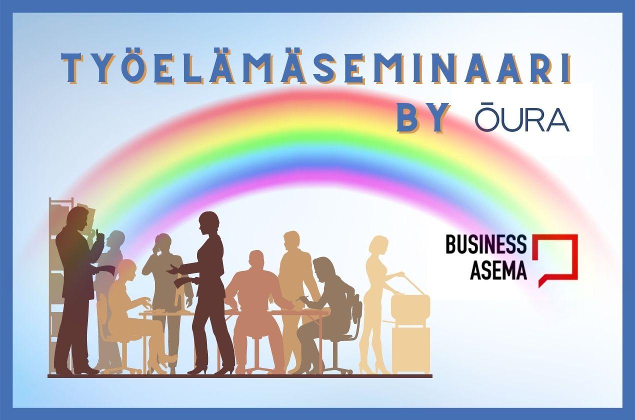 Työelämäseminaari by Oura - BusinessAsema